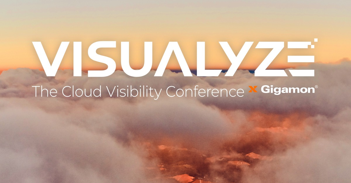 Gigamon Hybrid Cloud Visibility Conference